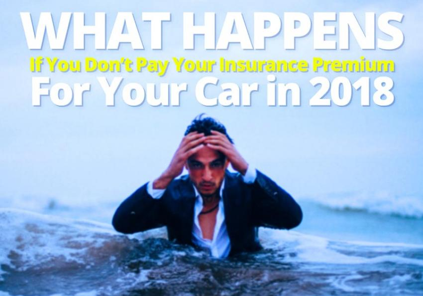 What Happens If You Dont Pay Your Insurance Premium